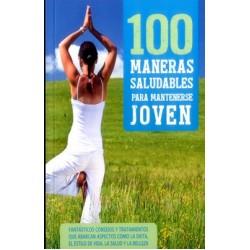 100 Maneras saludables para mantenerse joven