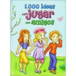 1000 ideas para jugar con amigos
