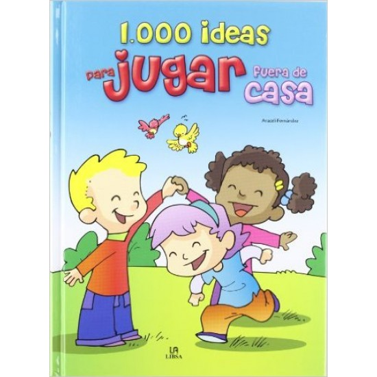 1000 ideas para jugar fuera de casa