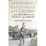 FANTASMAS DEL CEREBRO Y OTRAS HISTORIAS DE LA CIENCIA