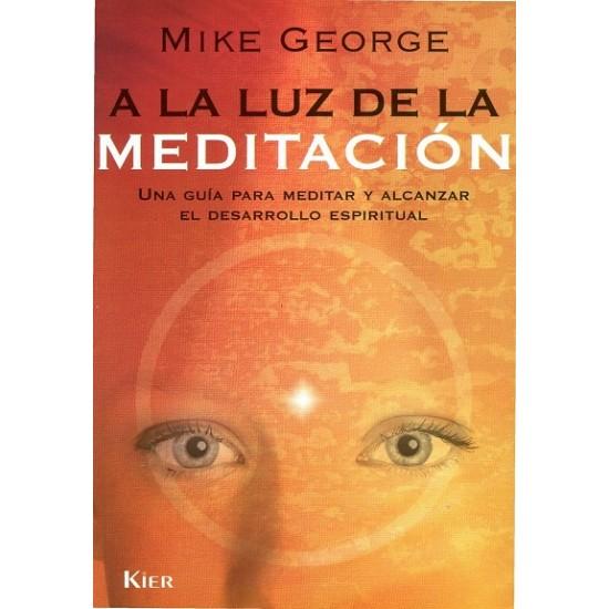 A la luz de la meditación