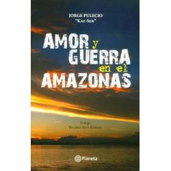 Amor y guerra en el Amazonas
