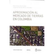 Aproximación al mercado de tierras en Colombia