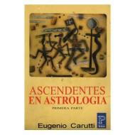 Ascendentes en astrología - Primera parte