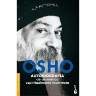 Autobiografía de un místico espiritualmente incorrecto