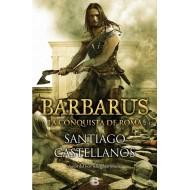 Barbarus la conquista de Roma