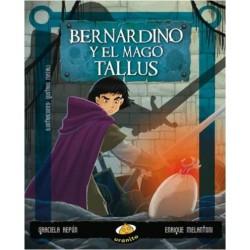 Bernardino y el mago tallus