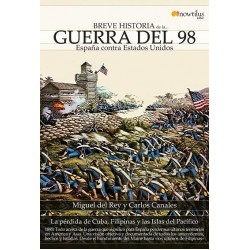 Breve historia de la Guerra del 98 España contra Estados Unidos