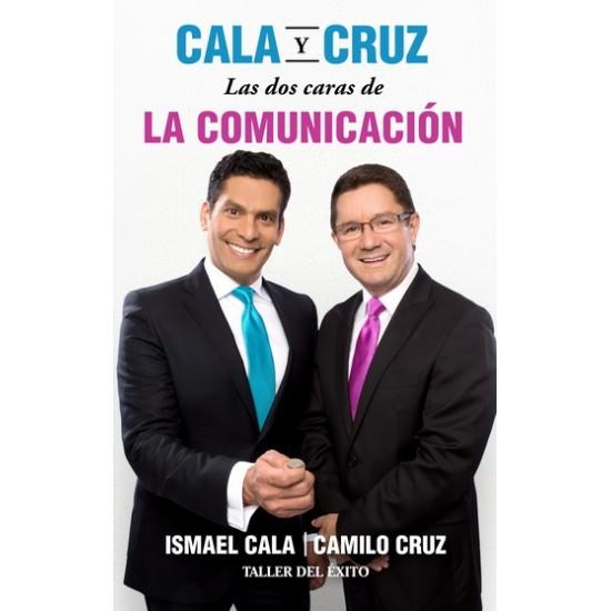 Cala y Cruz Las dos caras de la comunicación