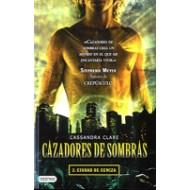 Cazadores de sombras - 2 Ciudad de ceniza