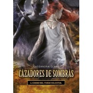 Cazadores de sombras - 6 Ciudad del fuego celestial