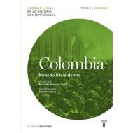 Colombia - tomo 4 Mirando hacia dentro