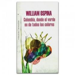 Colombia, Donde el verde es de todos los colores