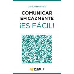 Comunicar eficazmente ¡Es fácil!