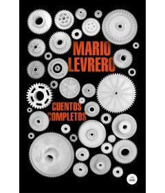 Cuentos completos (Mario Levrero)