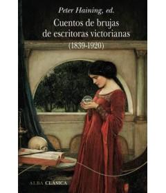 Cuentos de brujas de escritoras Victorianas (1839 - 1920)