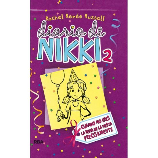 Diario de Nikki - 2 Cuando no eres la reina de la fiesta precisamente