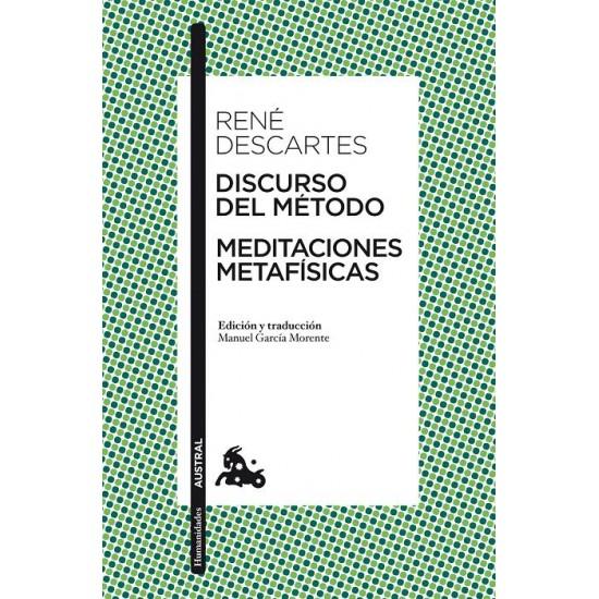 Discurso del método - Meditaciones metafísicas