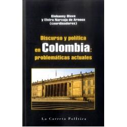 Discurso y política en Colombia: problemáticas actuales