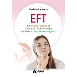 EFT La técnica de Tapping de liberación emocional que restablece tu equilibrio energético