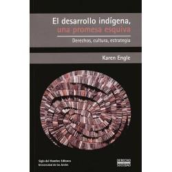 El desarrollo indígena, una promesa esquiva