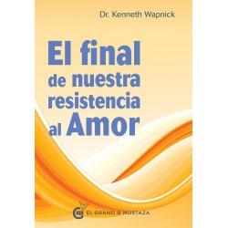 El final de nuestra resistencia al amor