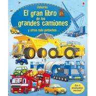 El gran libro de los grandes camiones y otros más pequeños...