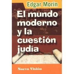 El mundo moderno y la cuestión Judía