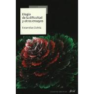 Elogio de la dificultad y otros ensayos