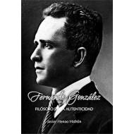 Fernando González filósofo de la autenticidad