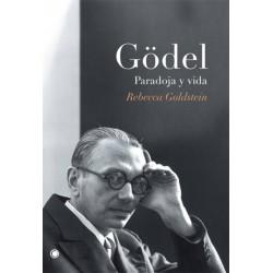 Gödel. Paradoja y vida