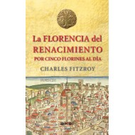 La Florencia del renacimiento por cinco florines al día