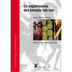 La experiencia del éxtasis 1955-1963
