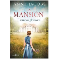 La mansión - I Tiempos gloriosos