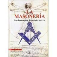La masonería una hermandad de carácter secreto