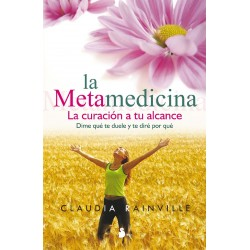 La metamedicina la curación a tu alcance
