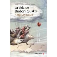 La vida de Budori Gusko