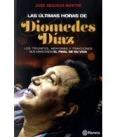 Las últimas horas de Diomedes Díaz
