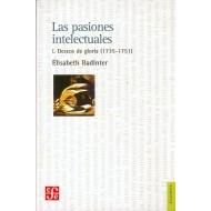 Las pasiones intelectuales - 1 Deseos de gloria (1735 - 1751)