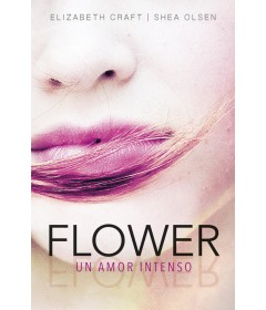 Flower un amor intenso