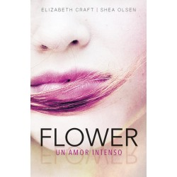 Flower un amor intenso
