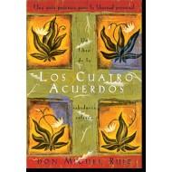 Los cuatro acuerdos - Un libro de sabiduría tolteca