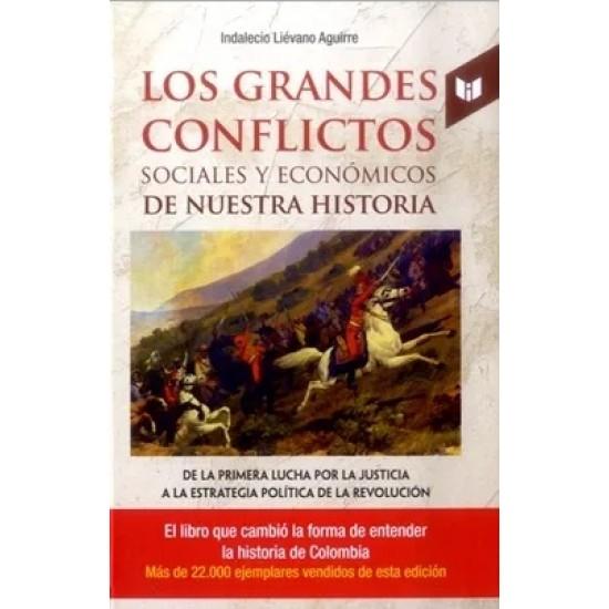 Los grandes conflictos sociales y económicos de nuestra historia  Tomo 1
