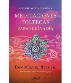Meditaciones Toltecas para el día a día