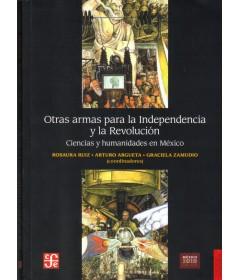Otras armas para la independencia y la revolución