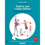 Padres zen e hijos felices cuaderno de ejercicios