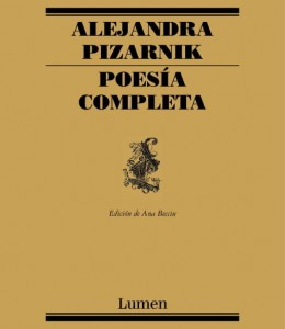 Alejandra Pizarnik - Poesía completa
