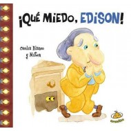 ¡Qué miedo, Edison!