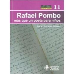 Rafael pombo más que un poeta para niños