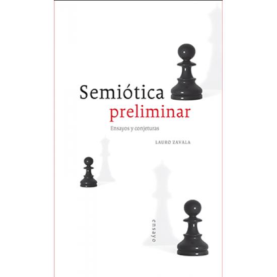 Semiótica preliminar